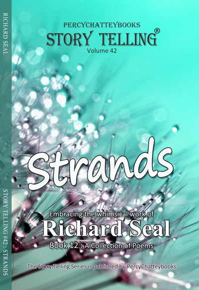 Strands, written by Richard Seal. Available via Amazon.